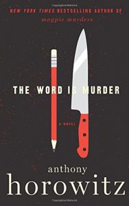 Anthony Horowitz The Word is Murder